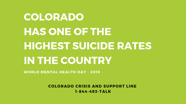 Let's Talk About Suicide: Colorado and World Mental Health Day 2019